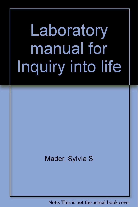 Laboratory manual for Inquiry into life: Sylvia S Mader: 9780697045430:  Amazon.com: Books