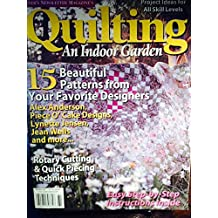 Quilting an Indoor Garden - 15 Beautiful Patterns From Your Favorite Designers
