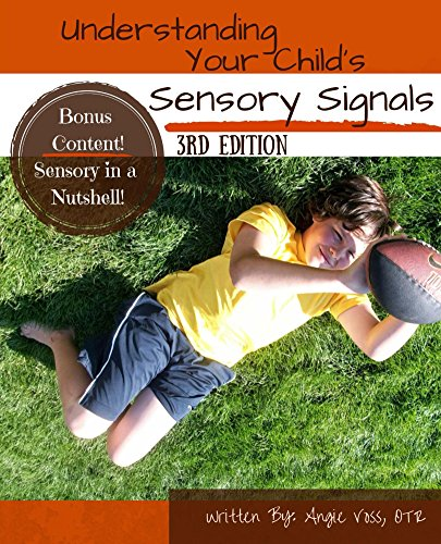 Download Understanding Your Child's Sensory Signals