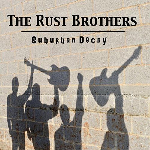 suburban decay by the rust brothers on amazon music amazon com
