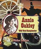 Annie Oakley, Elaine Landau, 0766022056