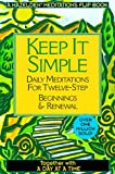 A Day at a Time - Keep It Simple, Hazelden Foundation Staff, 1567312586