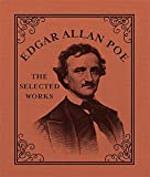 Edgar Allan Poe: The Selected Works (Miniature Editions)