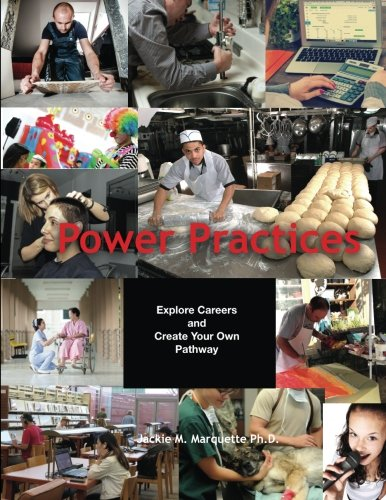 Read Online Power Practices: Explore Careers and Create Your Own Pathway pdf