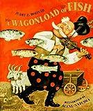 A Wagonload of Fish, Judit Z. Bodnar, 0688121721