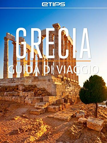 Grecia Guida di Viaggio (Italian - Europe Trip Advisor