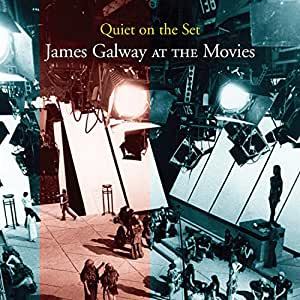 Quiet On The Set: James Galway At The Movies