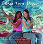 Indigo Teen Dreams: Guided Relaxation...