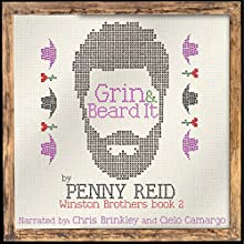 Grin and Beard It: The Winston Brothers, Book 2 | Livre audio Auteur(s) : Penny Reid Narrateur(s) : Chris Brinkley, Cielo Camargo