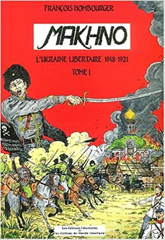 Jugurtha Bibliothèque en ligne » Makhno Tome 1   1918-1919 9086bcc03
