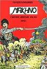 Makhno. Tome 1 : 1918-1919 : La révolution libertaire en Ukraine par Hombourger
