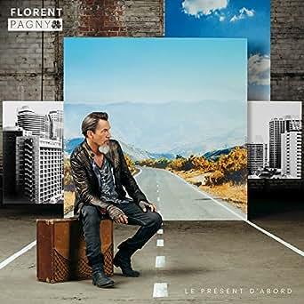best sale uk genuine shoes Le présent d'abord by Florent Pagny on Amazon Music - Amazon.com