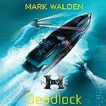 H.I.V.E.: Deadlock | Mark Walden