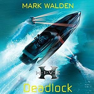 H.I.V.E.: Deadlock Hörbuch