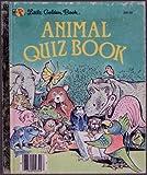 Animal Quiz Book, Edith Kunhardt, 0307030849