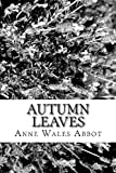 Autumn Leaves, Anne Wales Abbot, 1481832662