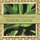 img - for The Beaches of Fort Myers & Sanibel: NATURE GUIDE book / textbook / text book