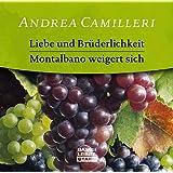 Liebe und Brüderlichkeit / Montalbano weigert sich, 1 Audio-CD