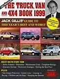 The Truck, Van and 4X4 Book, 1999, Jack Gillis, 0062734512