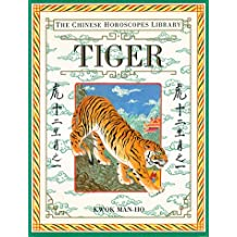 Tiger (Chinese Horoscope Library)