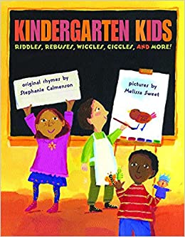 Kindergarten Kids: Calmenson, Stephanie, Sweet, Melissa ...