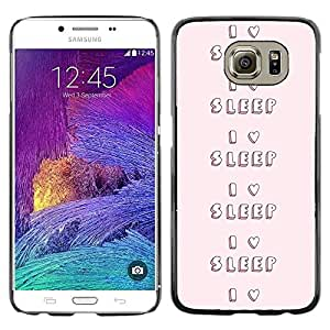 FlareStar Colour Printing I Sleep Love To Night Pink Heart Text cáscara Funda Case Caso de plástico para Samsung Galaxy S6 / SM-G920 / SM-G920A / SM-G920T / SM-G920F / SM-G920I