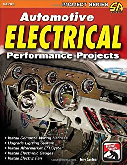 automotive electrical performance projects s a design projects rh amazon com Ford Wiring Harness Diagrams OEM Wiring Harness Connectors