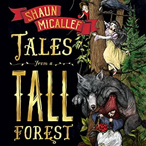 Tales from a Tall Forest Audiobook