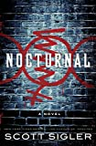 Nocturnal, Scott Sigler, 0307406342