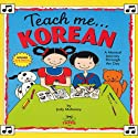 Teach Me Korean Audiobook by Judy R Mahoney Narrated by Jung-hi Lee