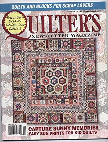 - Quilter's Newsletter Magazine, November 2005 (Volume 36, Number 6, Issue Number 377)