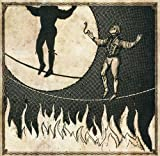 Man On The Burning Tightrope