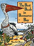 The Best Beak in Boonaroo Bay, Narelle Oliver, 1555912273