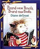 Brand-New Pencils, Brand-New Books, Diane deGroat, 0060726156