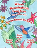 Where Hummingbirds Come from Bilingual Vietnamese English, Adele Crouch, 1466204559