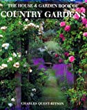 The House and Garden Book of Country Gardens, Charles Quest-Ritson and Leonie Highton, 0865651531