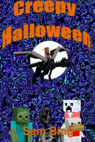 Creepy Halloween: Creeper Holiday Tales Book 3 (Volume 3)