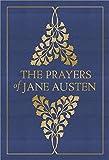 Best Jane Austen Literature Books - The Prayers of Jane Austen Review