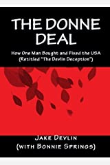 The Donne Deal: How One Man Bought and Fixed the USA (Retitled The Devlin Deception) Kindle Edition