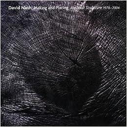 Book David Nash Making and Placing Abstract Sculpture 1978-2004