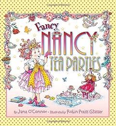 Fancy Nancy Party Planner: Tea Parties