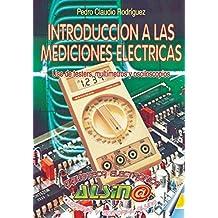 Introduccion a las mediciones electricas by Pedro Claudio Rodriguez (2012-12-10)