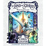 The Land of Stories: Worlds Collide (The Land of Stories, 6)