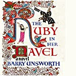 The Ruby in Her Navel | Barry Unsworth