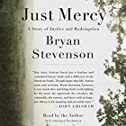 Just Mercy: A Story of Justice and Redemption Audiobook by Bryan Stevenson Narrated by Bryan Stevenson