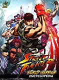 Street Fighter: World Warrior Encyclopedia Hardcover
