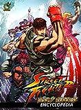 Street Fighter: World Warrior Encyclopedia Hardcover