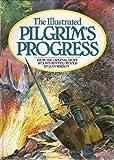 The Illustrated Pilgrim's Progress, Jean Watson, John Bunyan, 0842316051