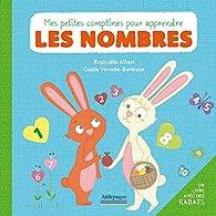 Petites Comptines pour Apprendre les Nombres (Mes) par Raphaëlle Albert