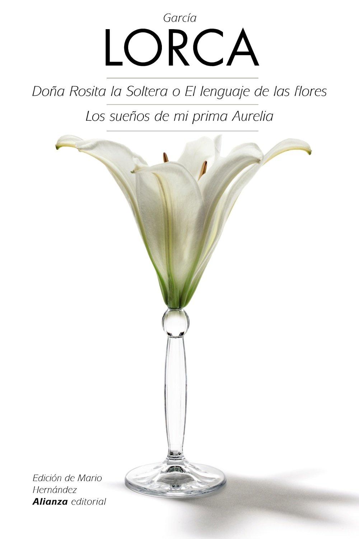 Dona Rosita la soltera (Spanish Edition)